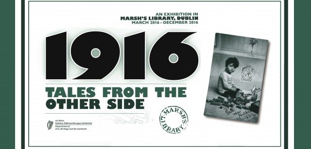 Marsh's Library presents '1916: Tales from the Other Side', a new exhibition exploring minority experiences of 1916.