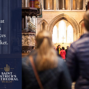 Buy Joint Ticket with St Patrick's Cathedral